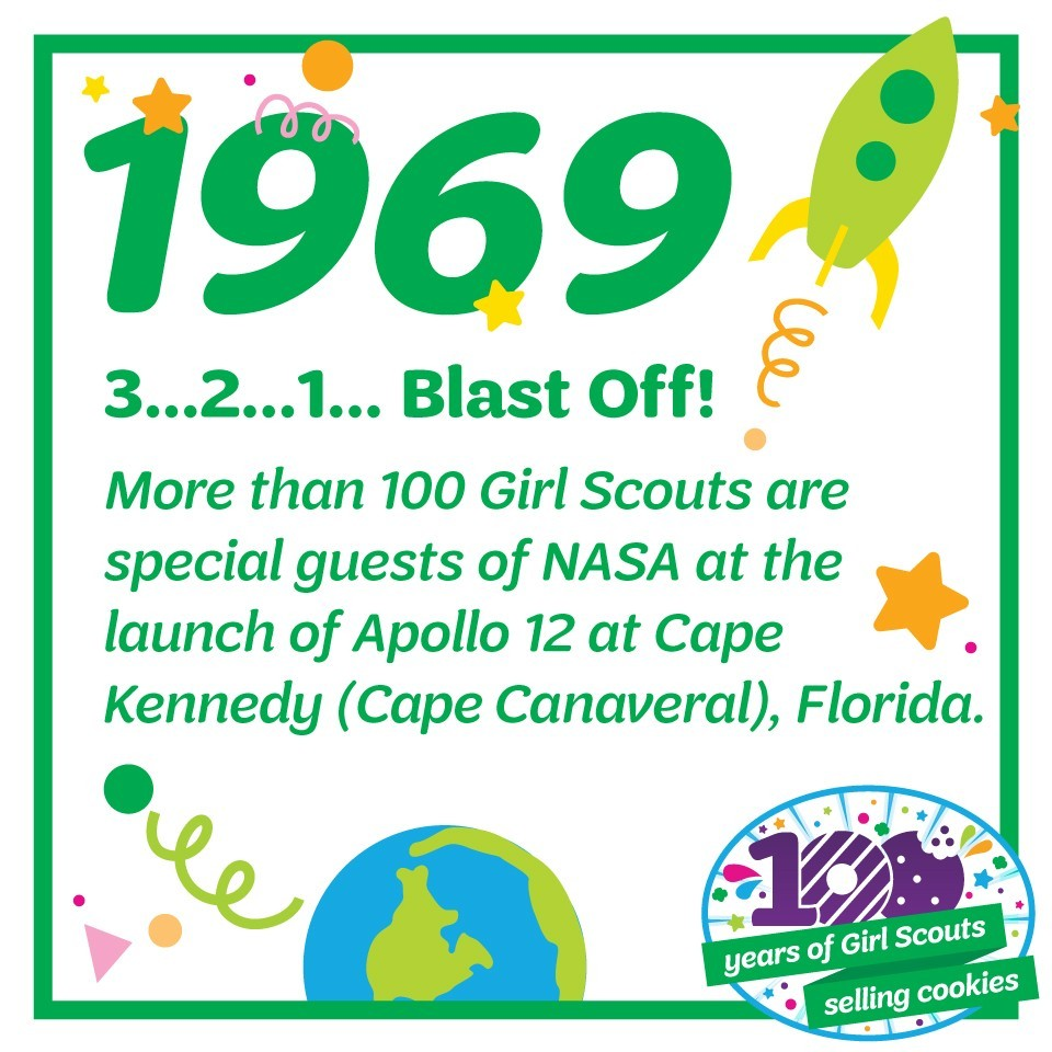 1969: 3…2…1…Blast Off!—More than 100 Girl Scouts are special guests of NASA at the launch of Apollo 12 at Cape Kennedy (Cape Canaveral), Florida.