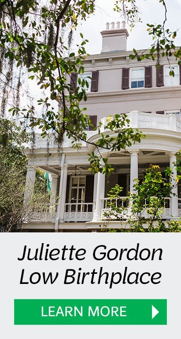Visit the Juliette Gordon Low Birthplace in Savannah, GA