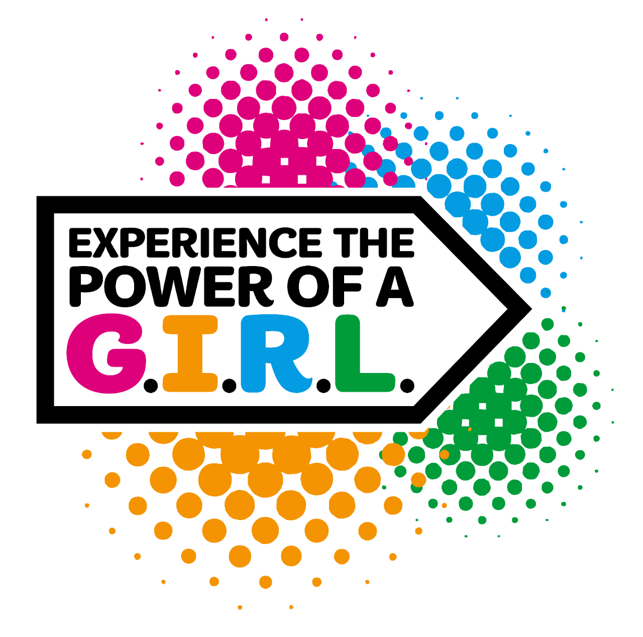 Experience the power of a G.I.R.L.