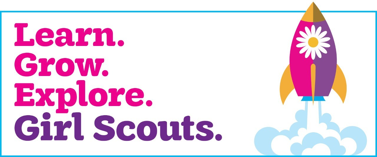 Learn. Grow. Explore. Girl Scouts.