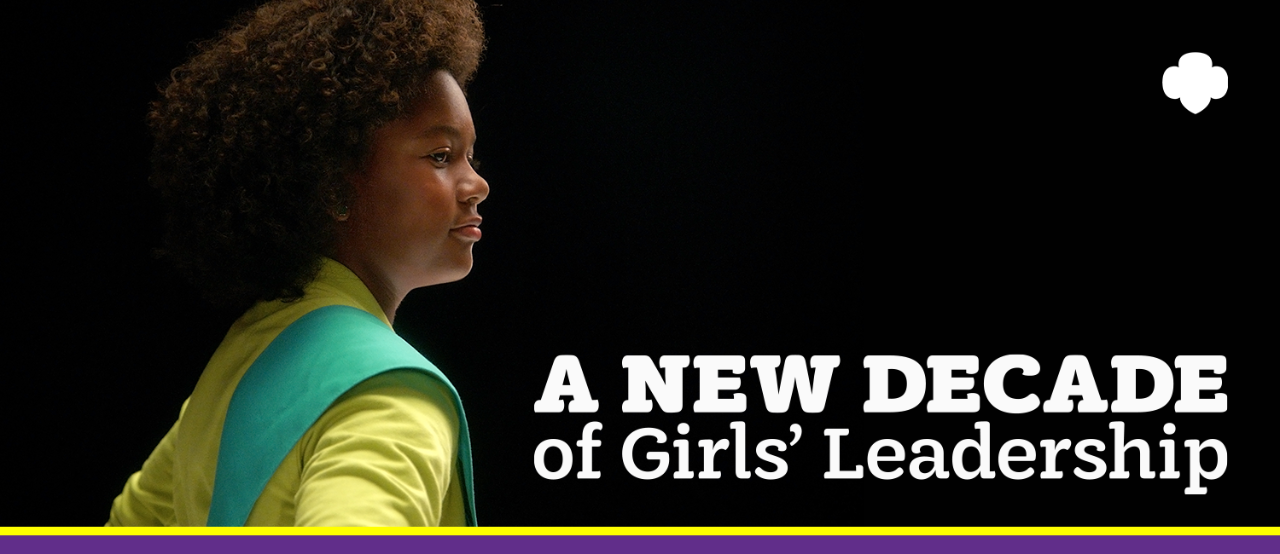 A New Decade of Girls' Leadership