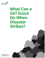 What Can a Girl Scout Do When Disaster Strikes?