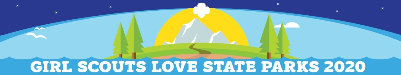 Girl Scouts Love State Parks 2020