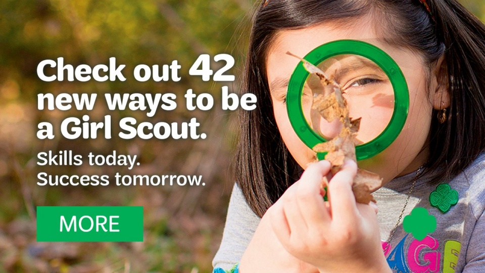 Girl Scouts - Building Girls of Courage, Confidence, and