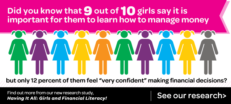 Having It All: Girls and Financial Literacy