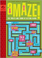 aMAZE: The Twists and Turns of Getting Along