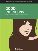Good Intentions: The Beliefs and Values of Teens and Tweens Today (2009)